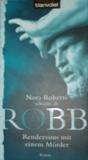 J. D. Robb - Rendezvous mit einem Mörder