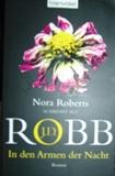 J. D. Robb - In den Armen der Nacht