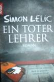 Ein toter Lehrer - Simon Lelic