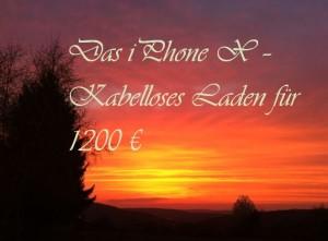 Das IphoneX_KabellosesLadenfuer1200EUR