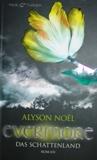 Alyson Noel - Das Schattenland