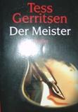 Tess Gerritsen - Der Meister