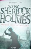 Andrew Lane - Young Sherlock Holmes Der Tod liegt in der Luft