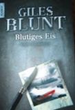Giles Blunt - Blutiges Eis