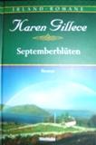Karen Gillece - Septemberblüten