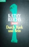 Kathy Reichs - Durch Mark und Bein
