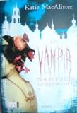 Katie MacAlister - Vampir in schlechter Gesellschaft