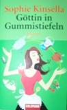 Sophie Kinsella - Göttin in Gummistiefeln
